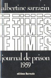 Le Times - journal de prison 1959 Paris: Sarrazin, 1972