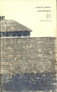 Sarrazin, Albertine L'astragalo. Trad. di Marina Valente. Milano: Club degli Editori, 1966.