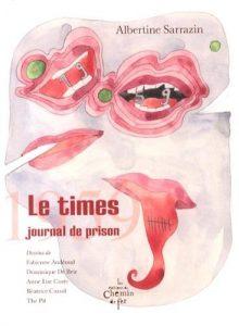 Le Times - journal de prison 1959 Paris: Les éditions du Chemin de fer, 2013