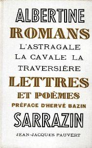 Romans, Lettres et Poèmes Paris: Jean-Jacques Pauvert, 1967